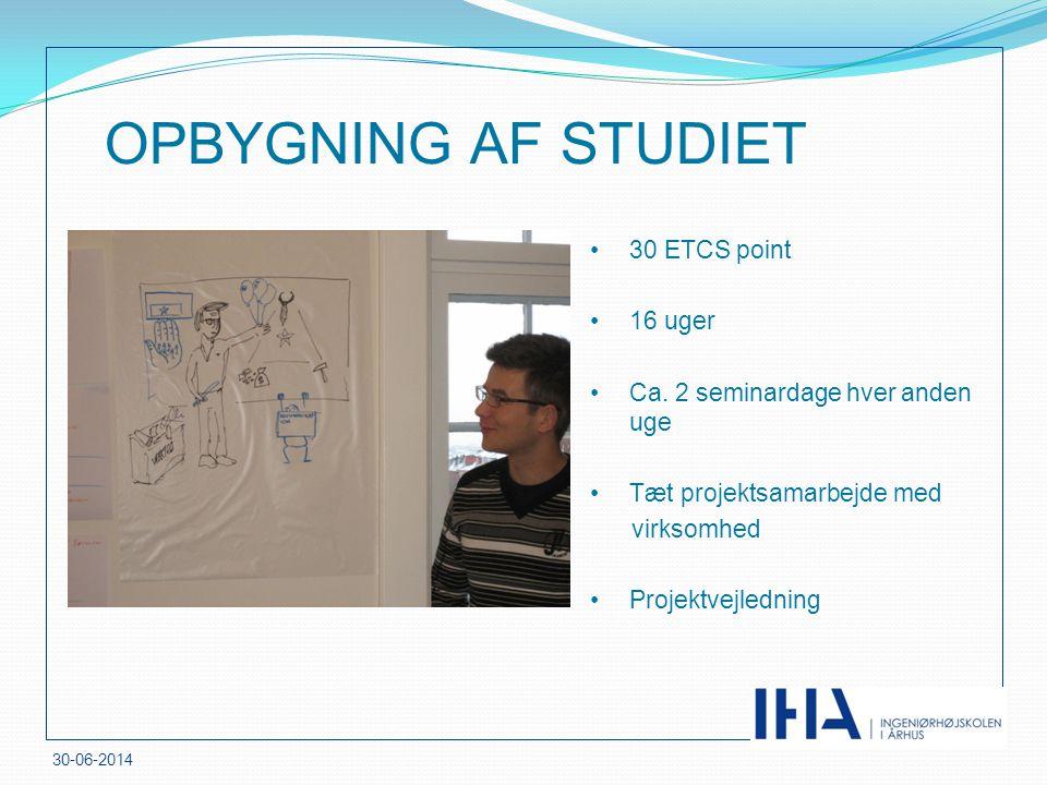 OPBYGNING AF STUDIET 30 ETCS point 16 uger