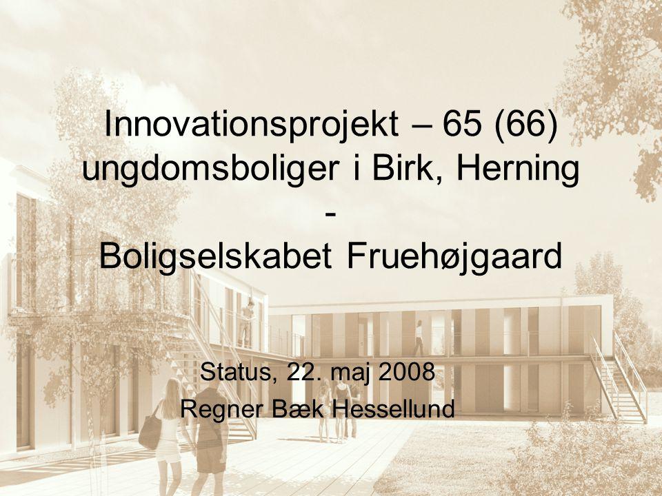 Status, 22. maj 2008 Regner Bæk Hessellund