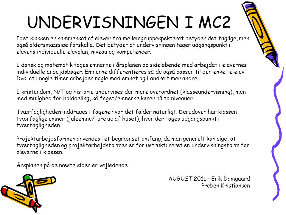 UNDERVISNINGEN I MC2