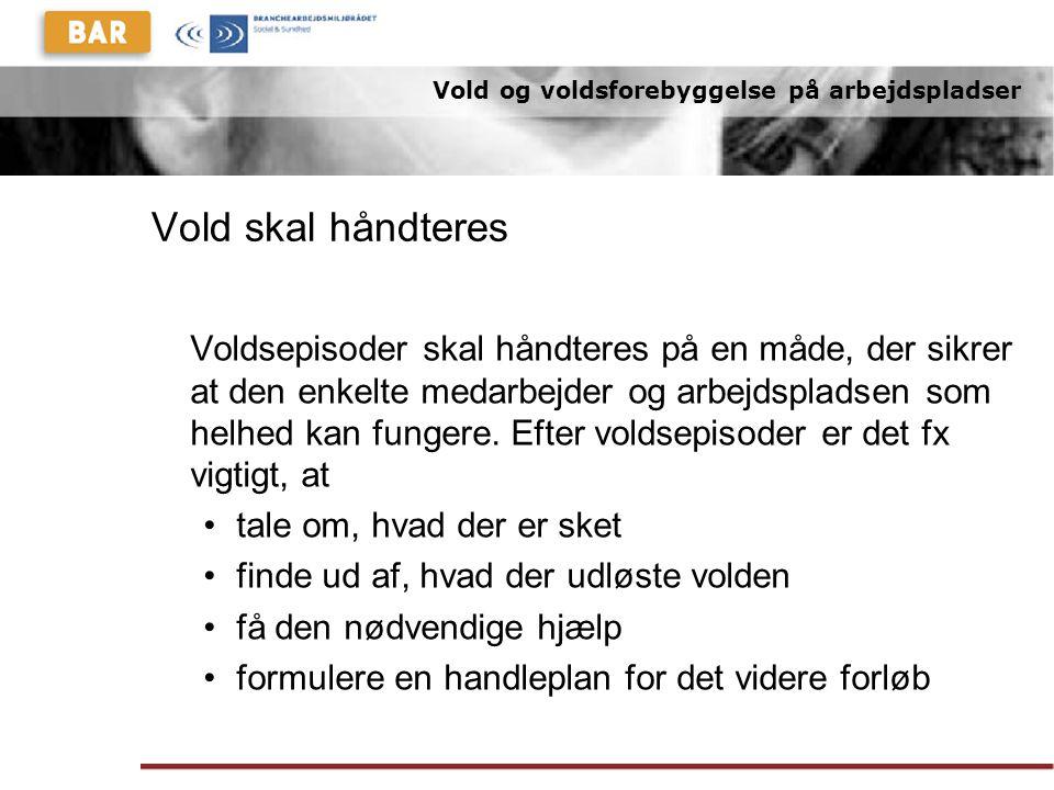 Vold og voldsforebyggelse på arbejdspladser