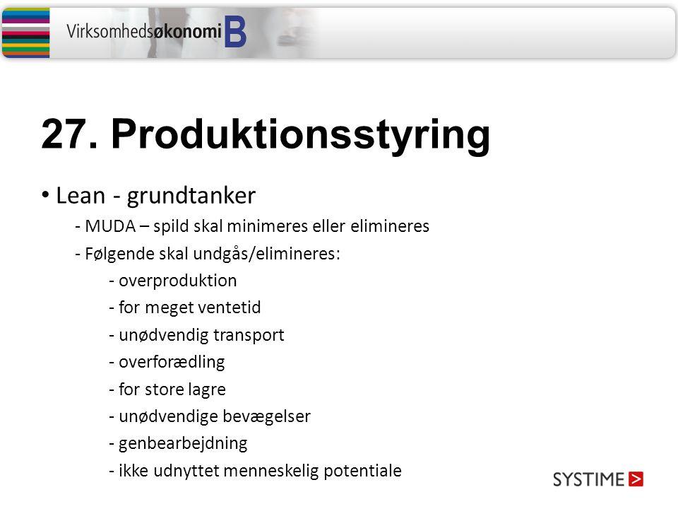 27. Produktionsstyring Lean - grundtanker
