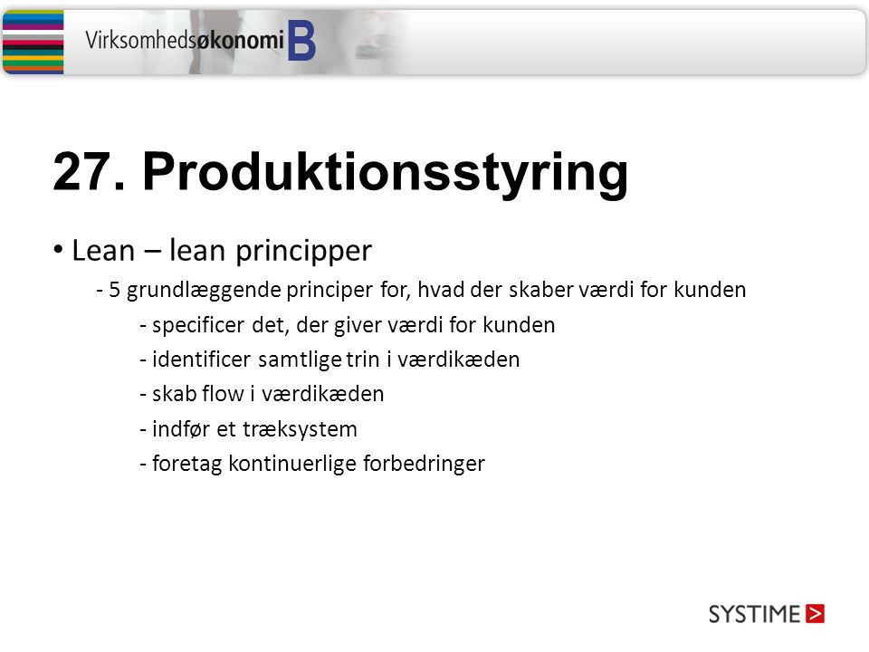 27. Produktionsstyring Lean – lean principper