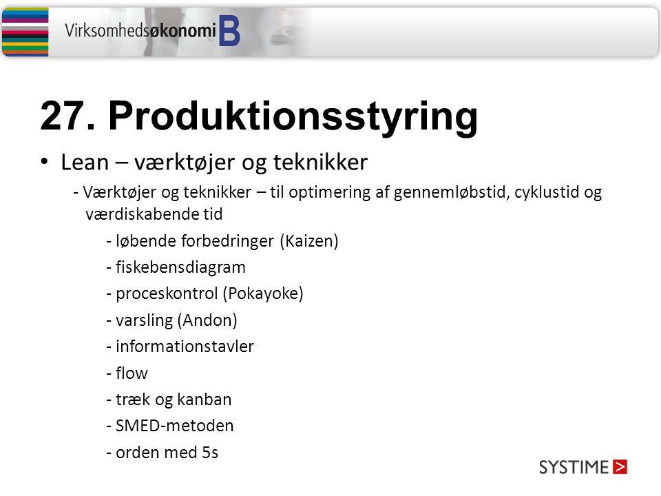 27. Produktionsstyring Lean – værktøjer og teknikker
