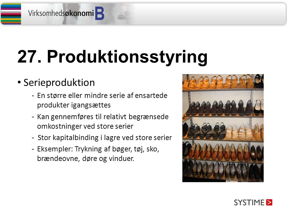 27. Produktionsstyring Serieproduktion