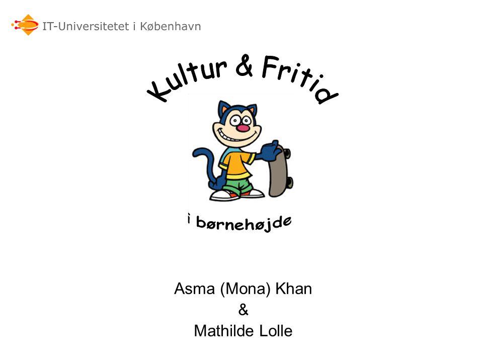 Asma (Mona) Khan & Mathilde Lolle