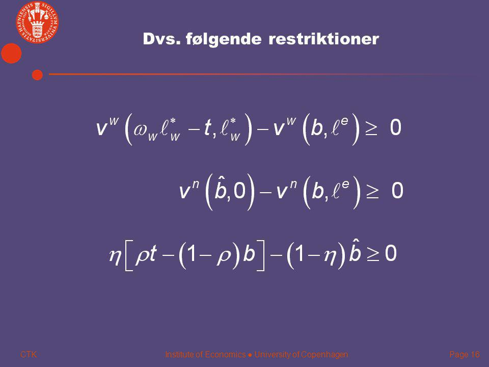 Dvs. følgende restriktioner