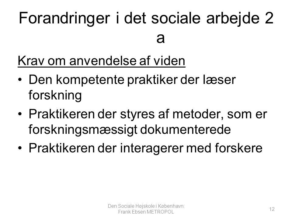 Forandringer i det sociale arbejde 2 a
