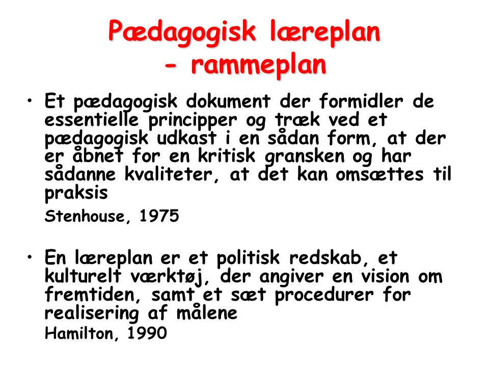 Pædagogisk læreplan - rammeplan