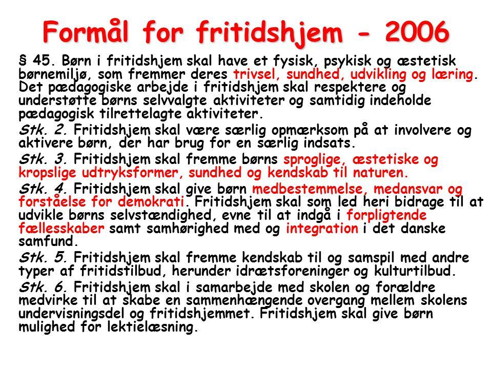 Formål for fritidshjem - 2006