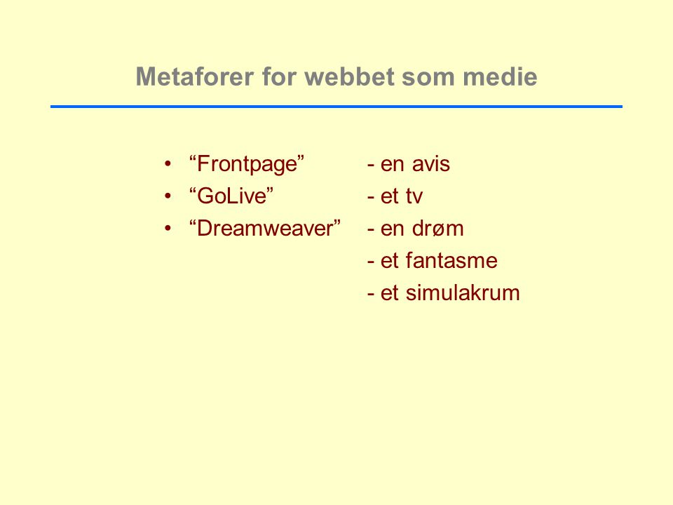 Metaforer for webbet som medie