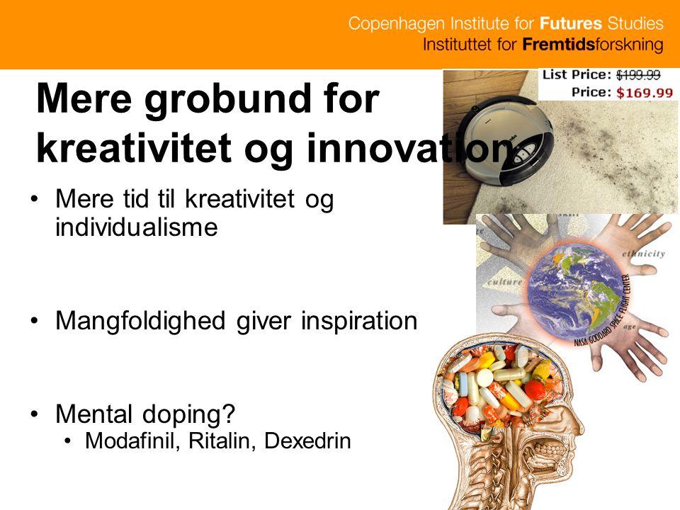 Mere grobund for kreativitet og innovation
