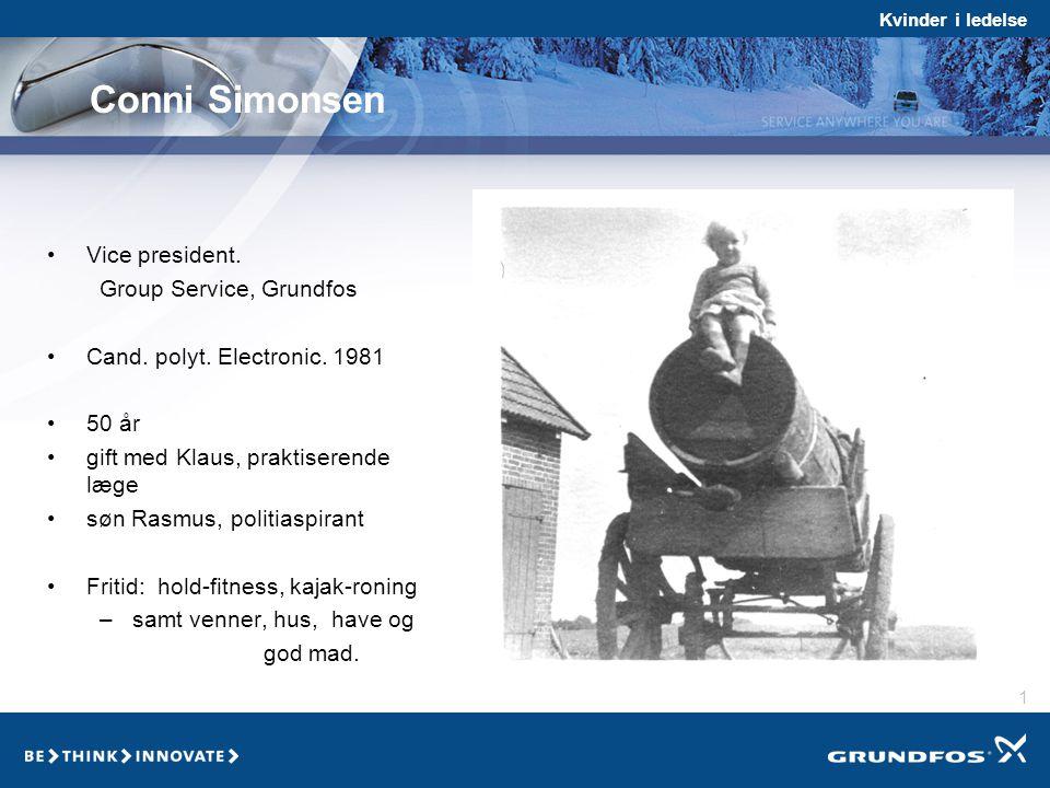 Conni Simonsen Vice president. Group Service, Grundfos