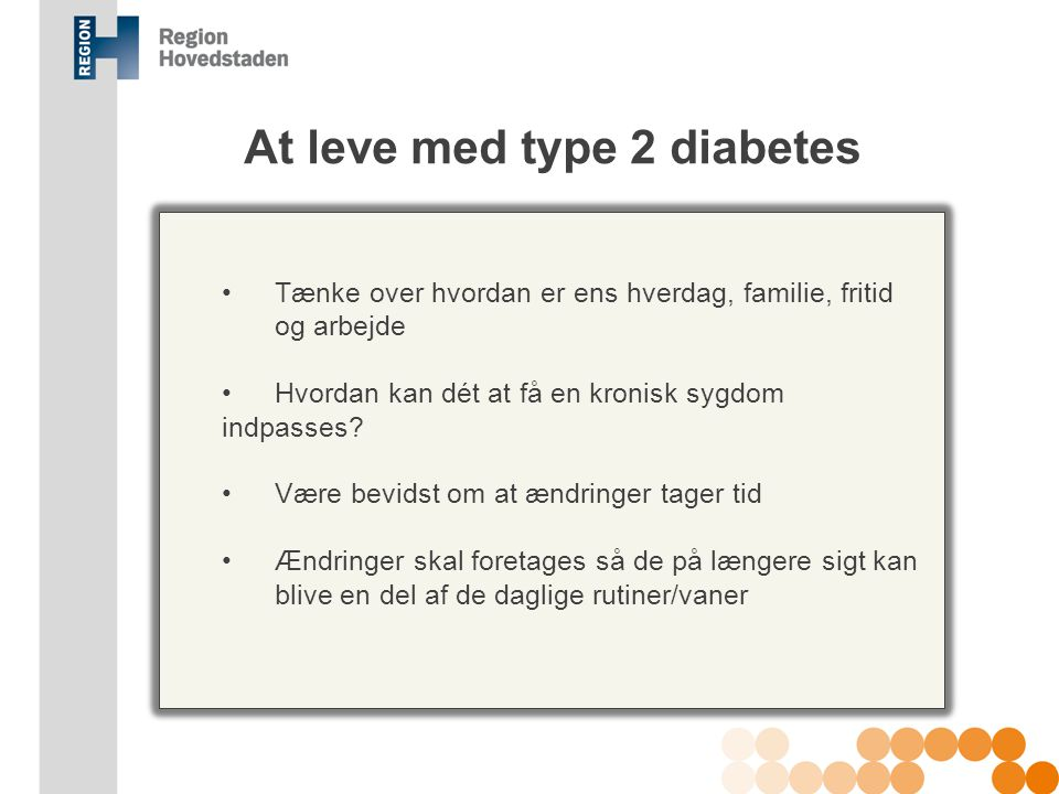 At leve med type 2 diabetes
