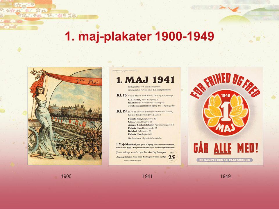 1. maj-plakater 1900-1949 1900 1941 1949
