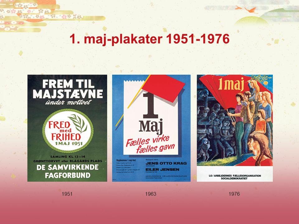 1. maj-plakater 1951-1976 1951 1963 1976