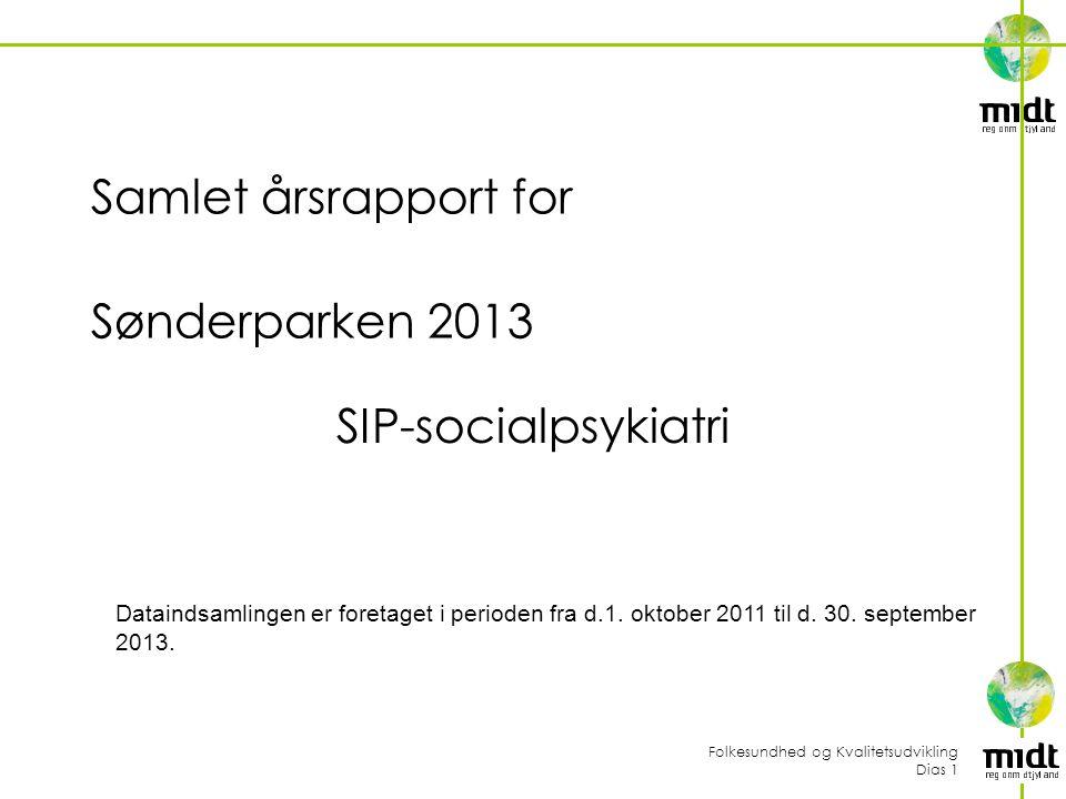 Samlet årsrapport for Sønderparken 2013 SIP-socialpsykiatri