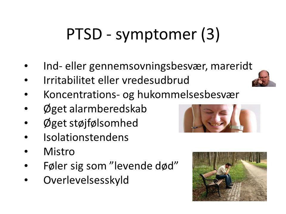 PTSD - symptomer (3) Ind- eller gennemsovningsbesvær, mareridt