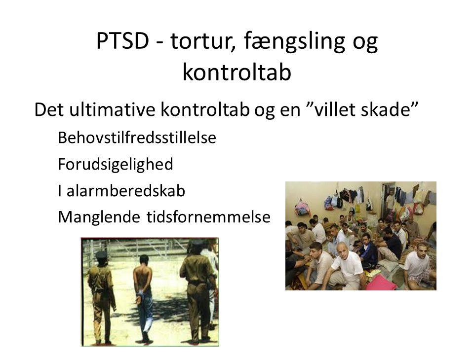 PTSD - tortur, fængsling og kontroltab