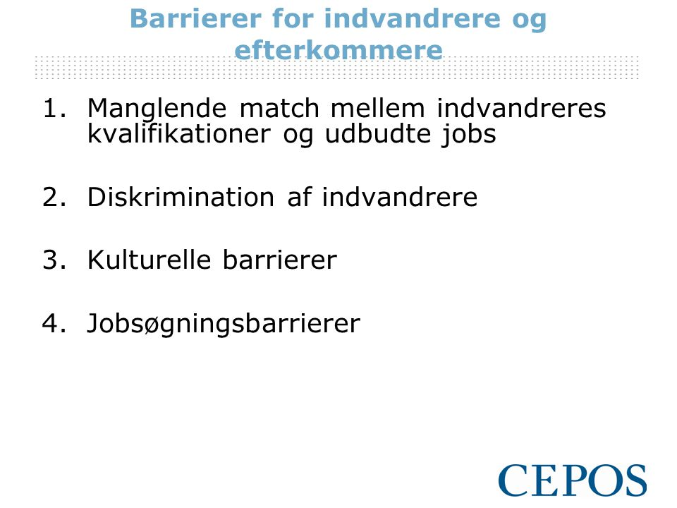 Barrierer for indvandrere og efterkommere
