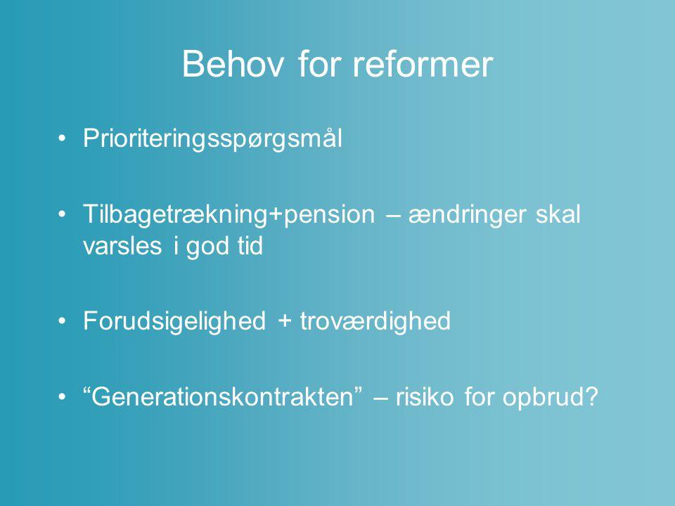 Behov for reformer Prioriteringsspørgsmål