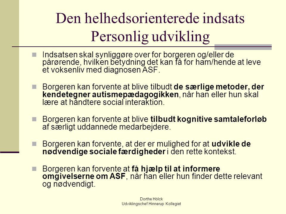 Den helhedsorienterede indsats Personlig udvikling