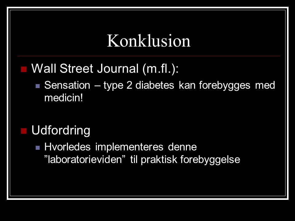 Konklusion Wall Street Journal (m.fl.): Udfordring