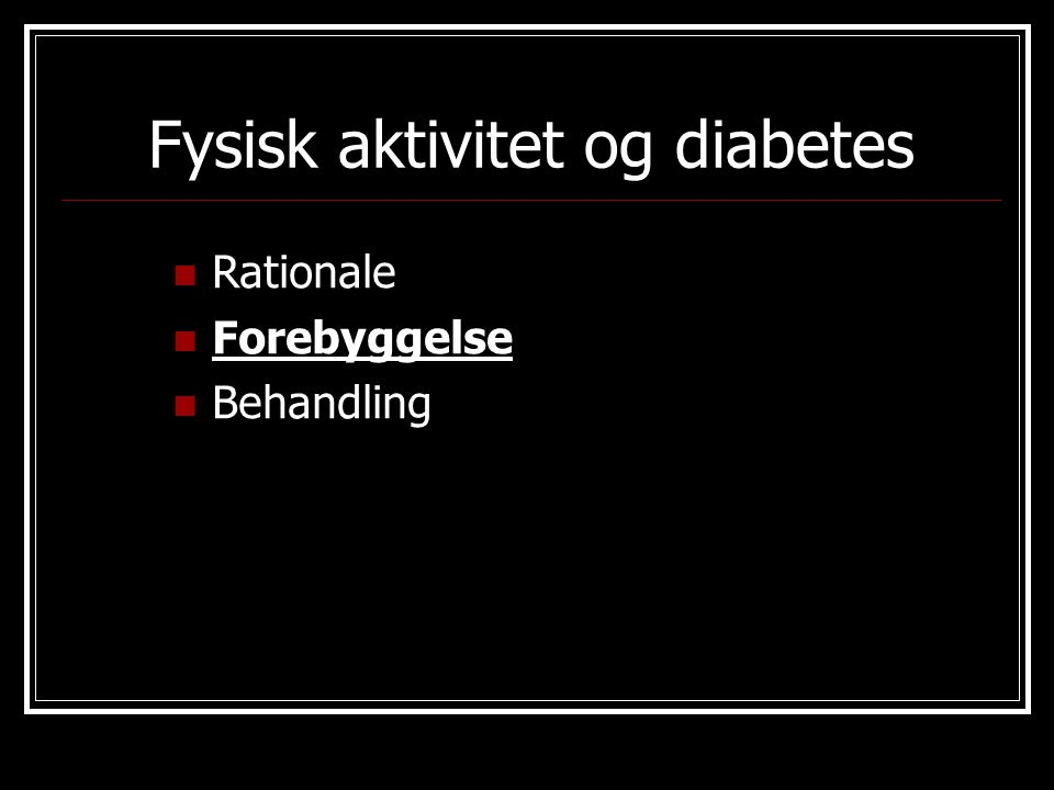 Fysisk aktivitet og diabetes