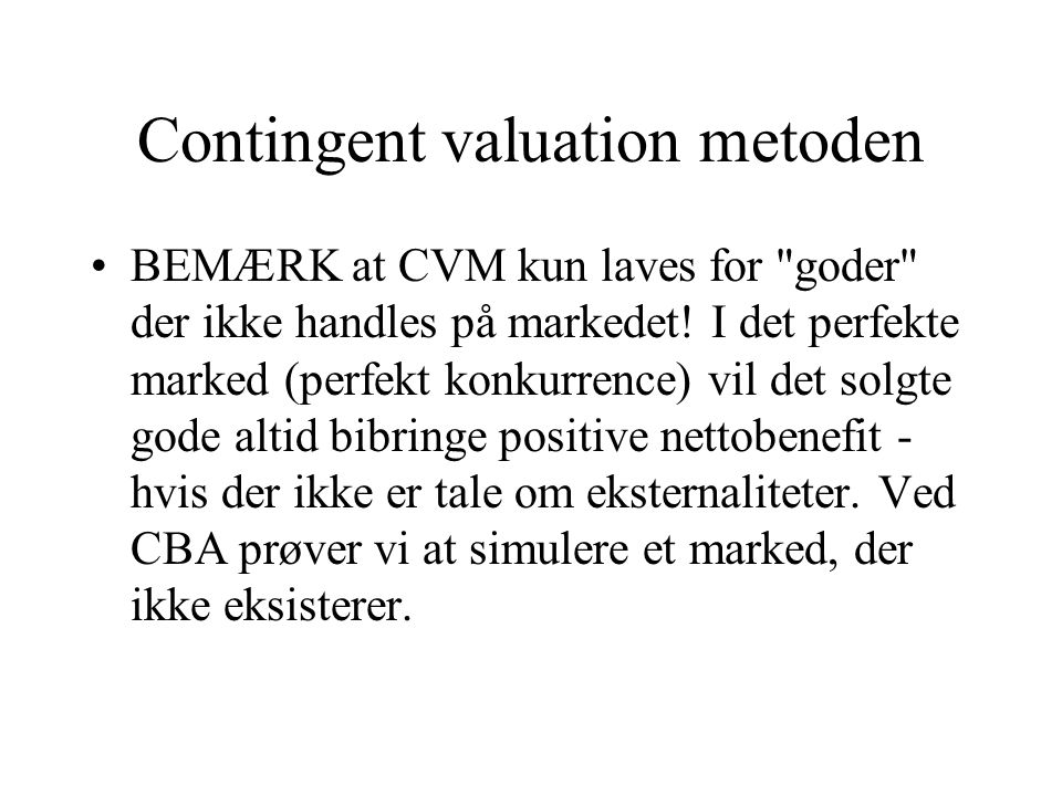 Contingent valuation metoden