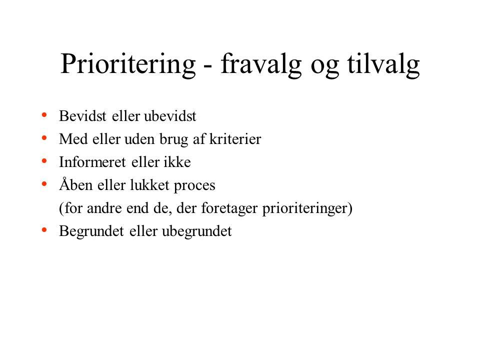 Prioritering - fravalg og tilvalg
