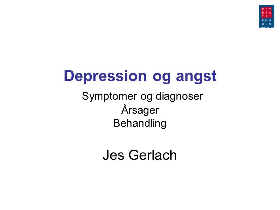 Depression og angst Symptomer og diagnoser Årsager Behandling Jes Gerlach