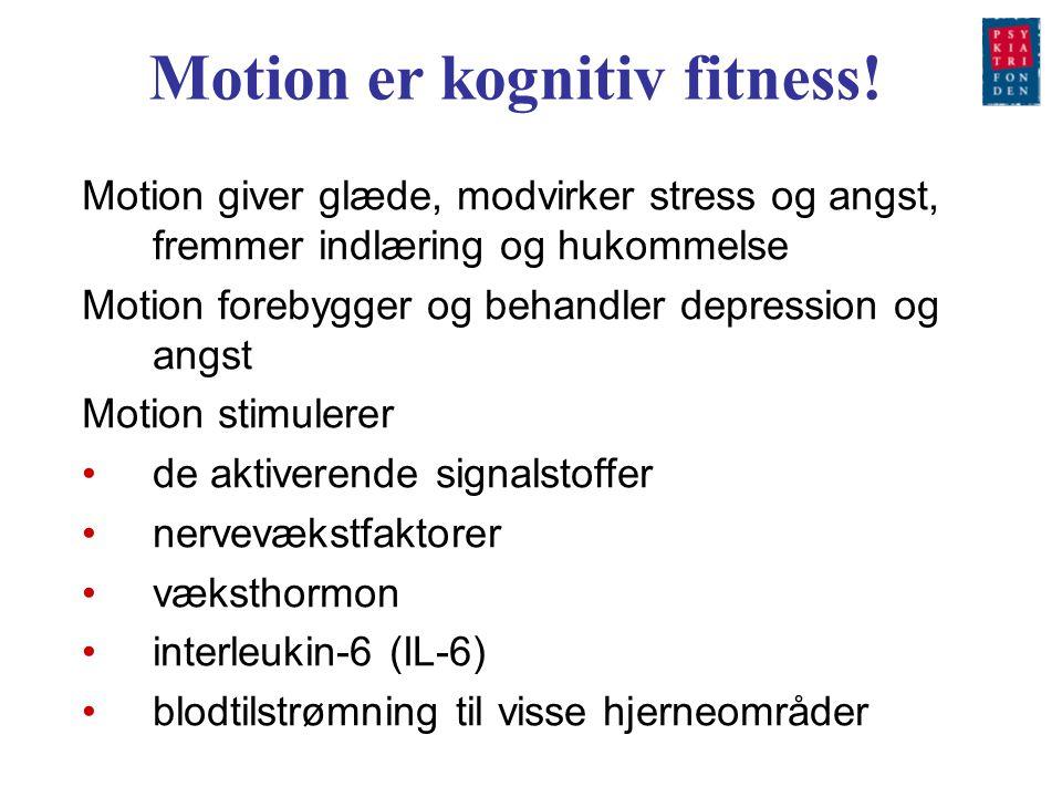 Motion er kognitiv fitness!