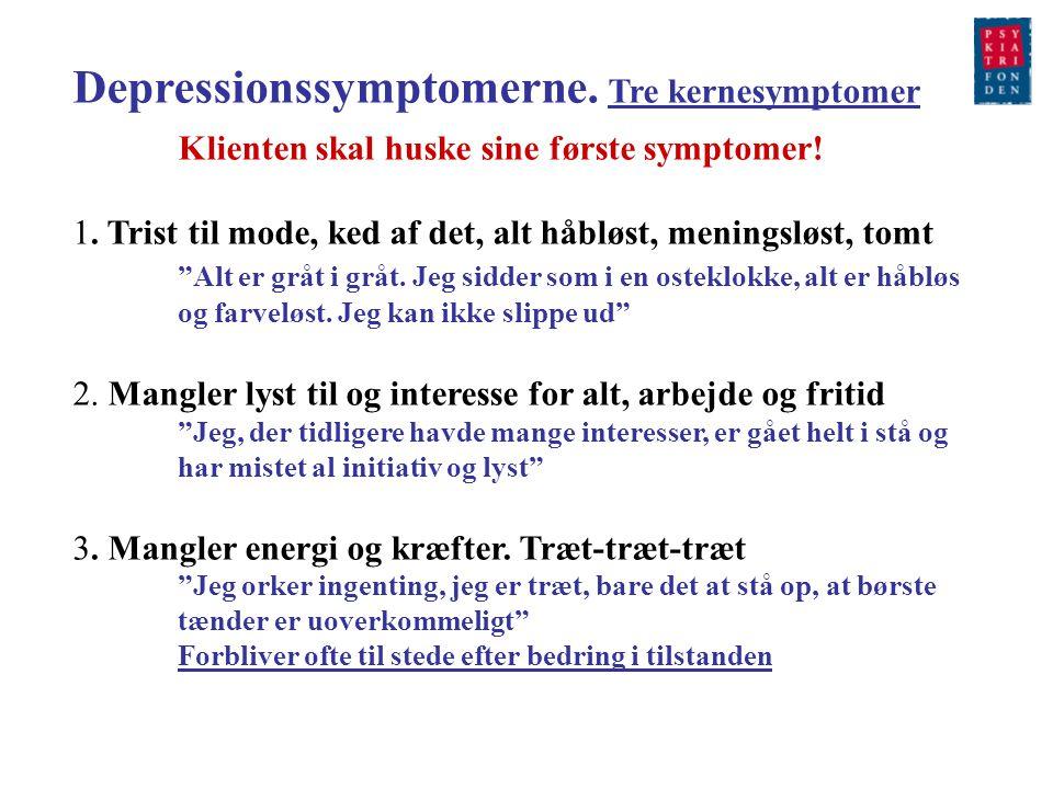 Depressionssymptomerne. Tre kernesymptomer