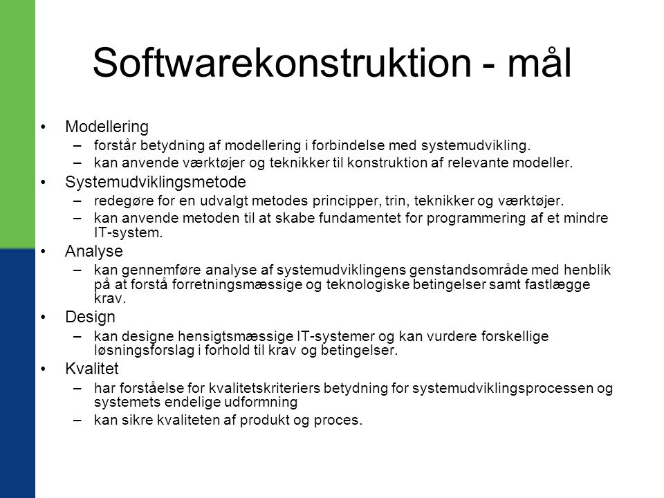 Softwarekonstruktion - mål