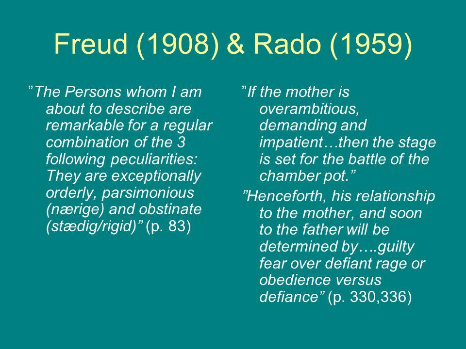 Freud (1908) & Rado (1959)