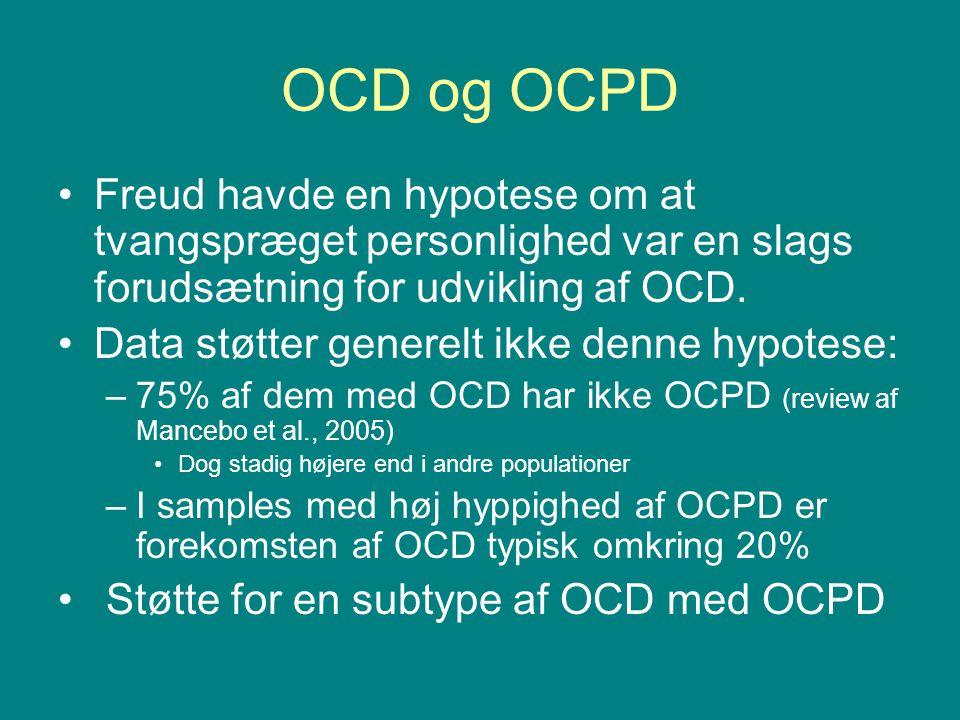 OCD og OCPD Freud havde en hypotese om at tvangspræget personlighed var en slags forudsætning for udvikling af OCD.