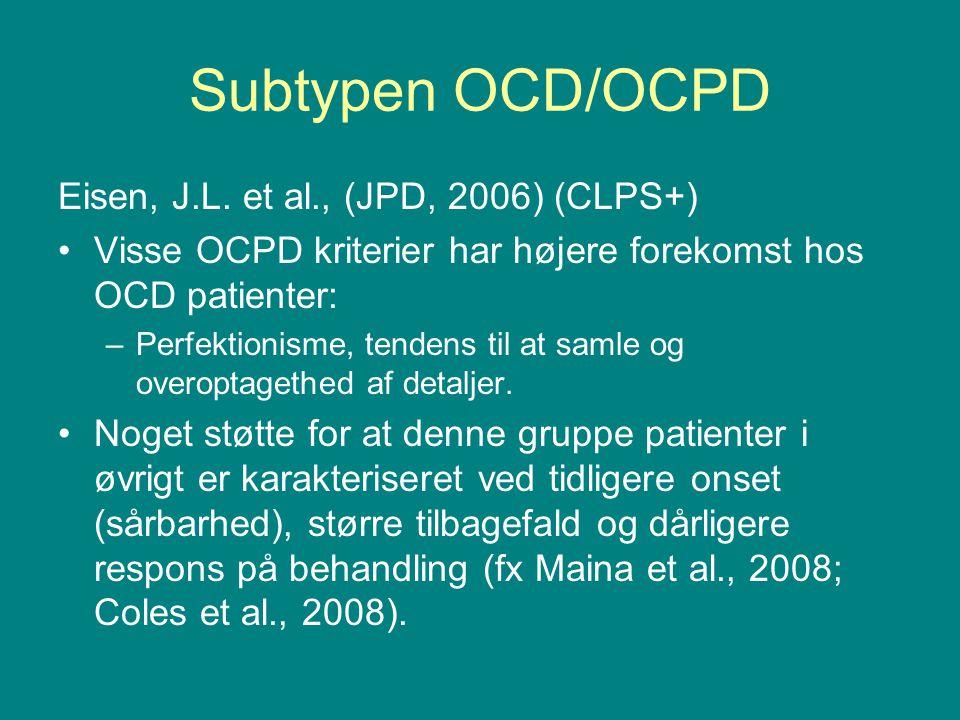 Subtypen OCD/OCPD Eisen, J.L. et al., (JPD, 2006) (CLPS+)