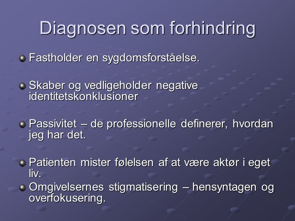 Diagnosen som forhindring