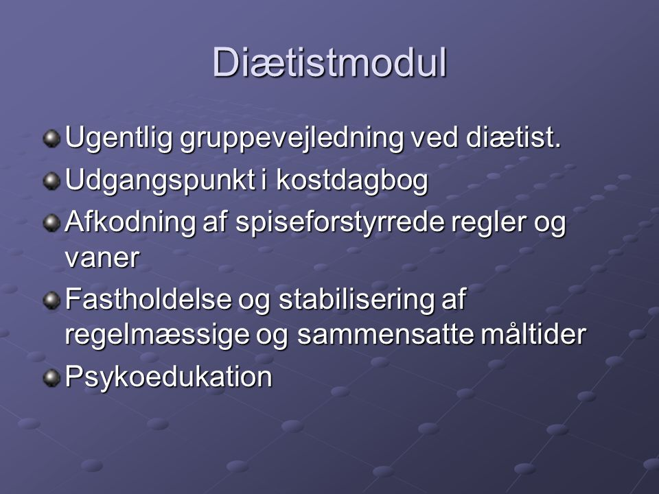 Diætistmodul Ugentlig gruppevejledning ved diætist.