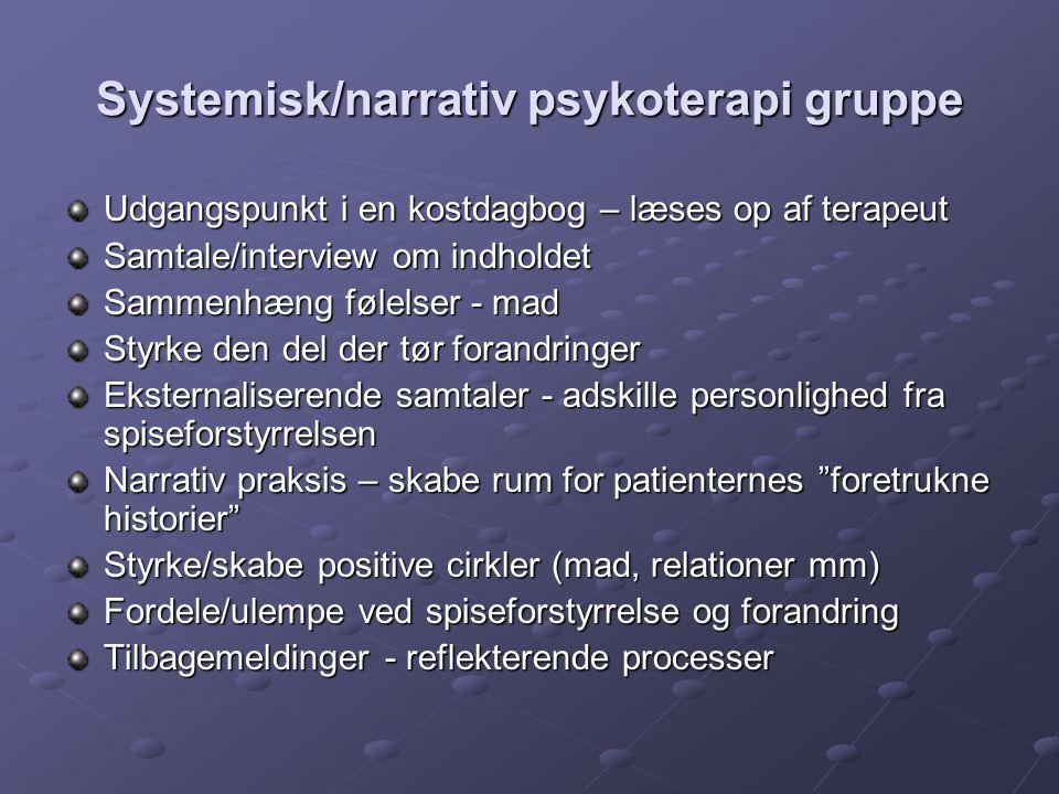 Systemisk/narrativ psykoterapi gruppe