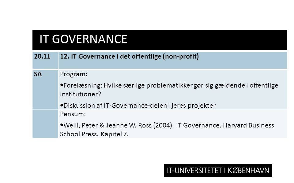 IT GOVERNANCE 20.11 12. IT Governance i det offentlige (non-profit) SA