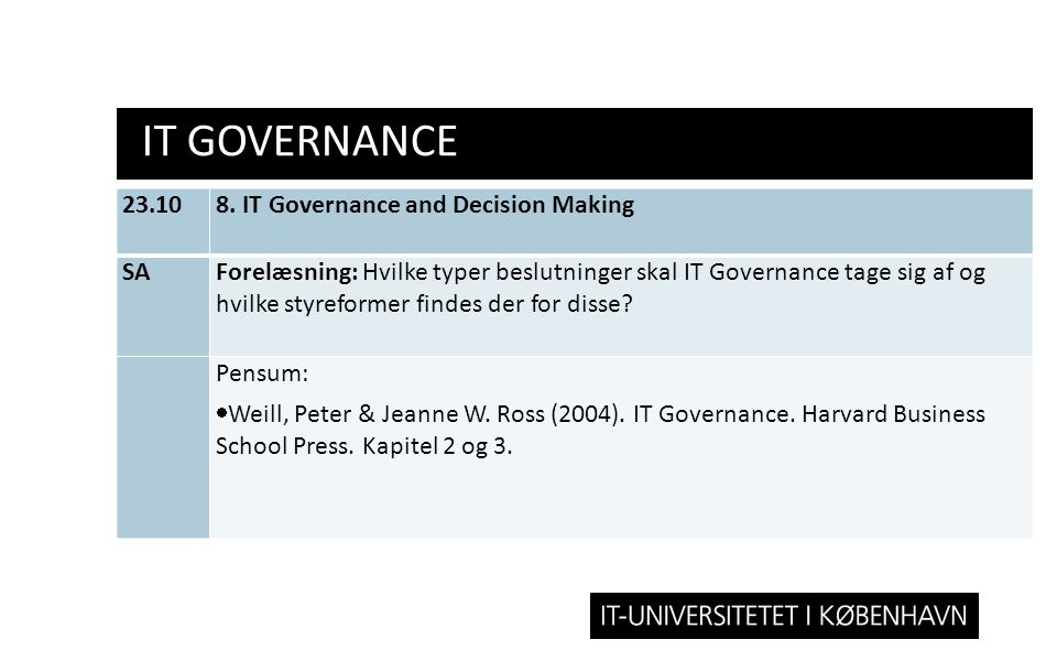 IT GOVERNANCE 23.10 8. IT Governance and Decision Making SA
