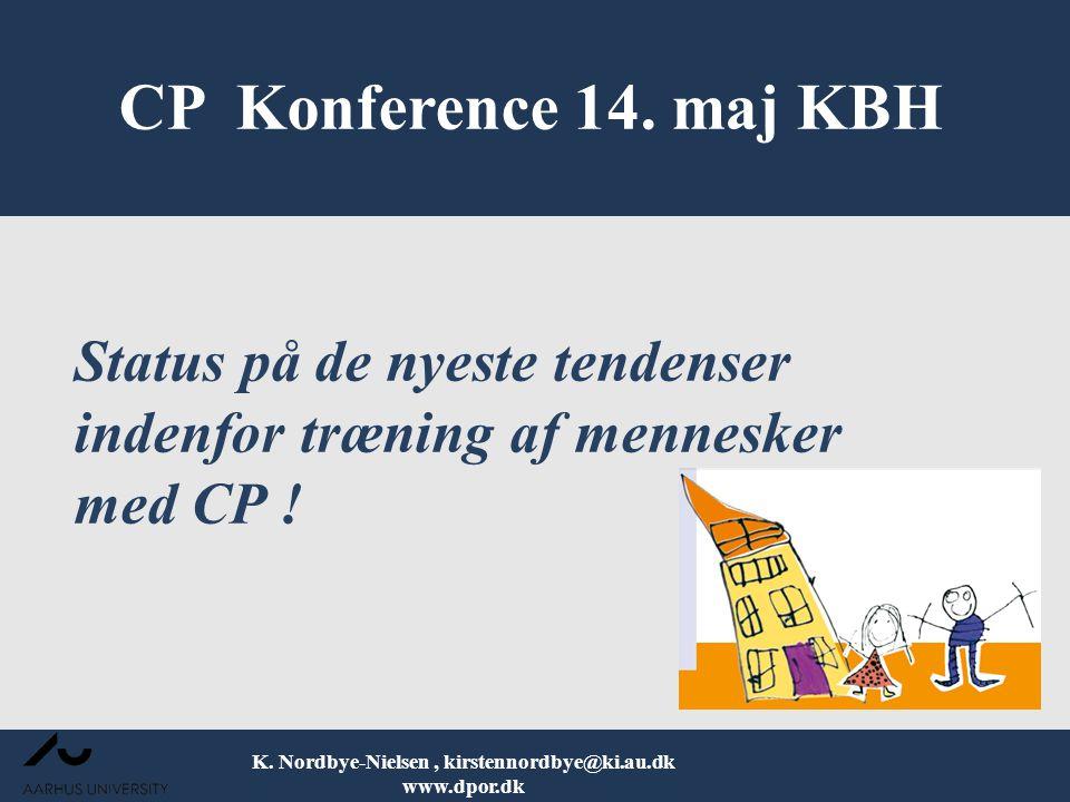 Status på de nyeste tendenser indenfor træning af mennesker med CP !