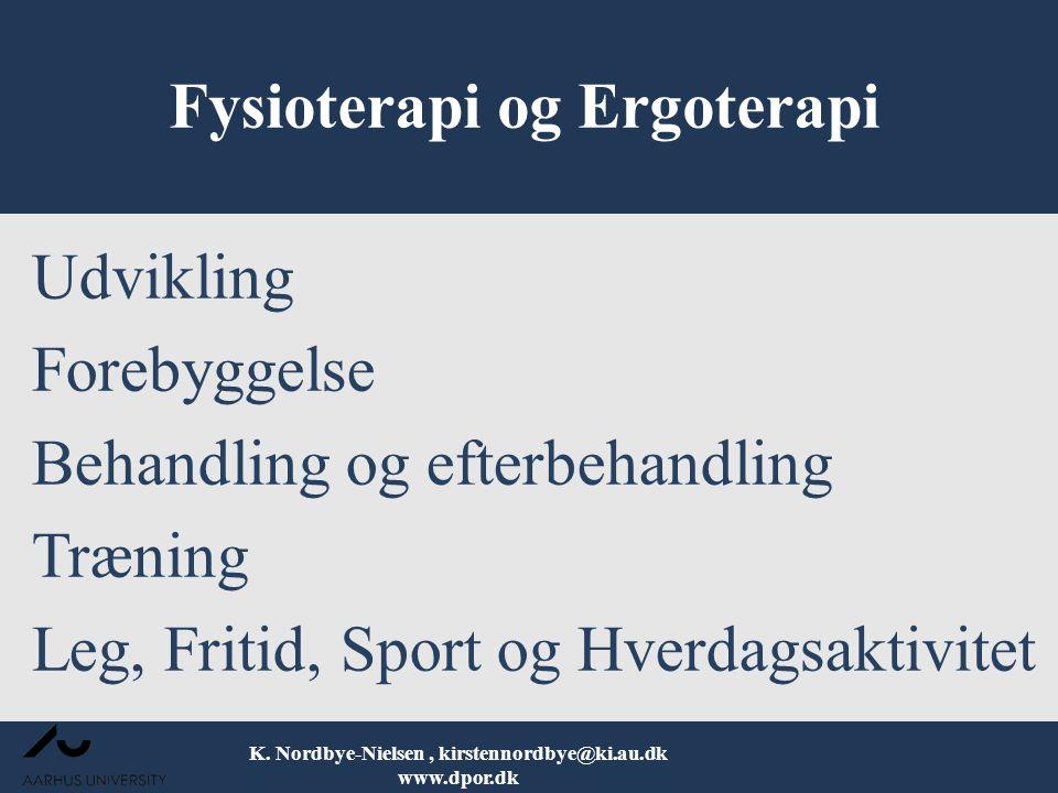 Fysioterapi og Ergoterapi