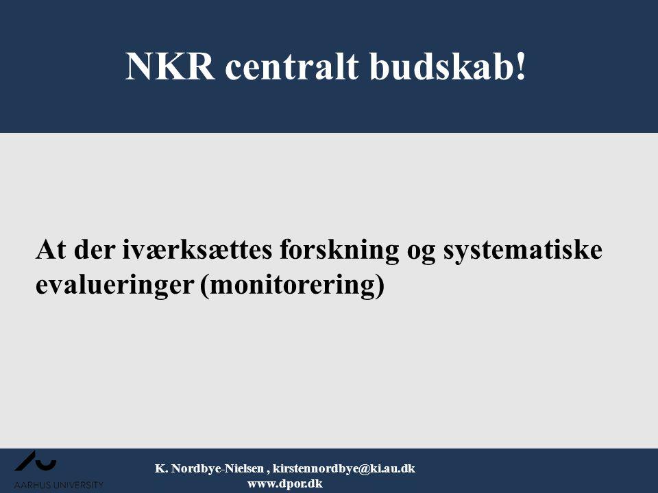 K. Nordbye-Nielsen , kirstennordbye@ki.au.dk