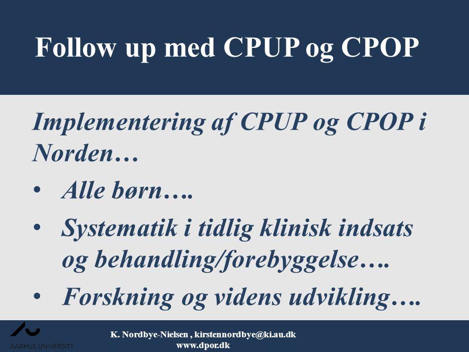 Follow up med CPUP og CPOP
