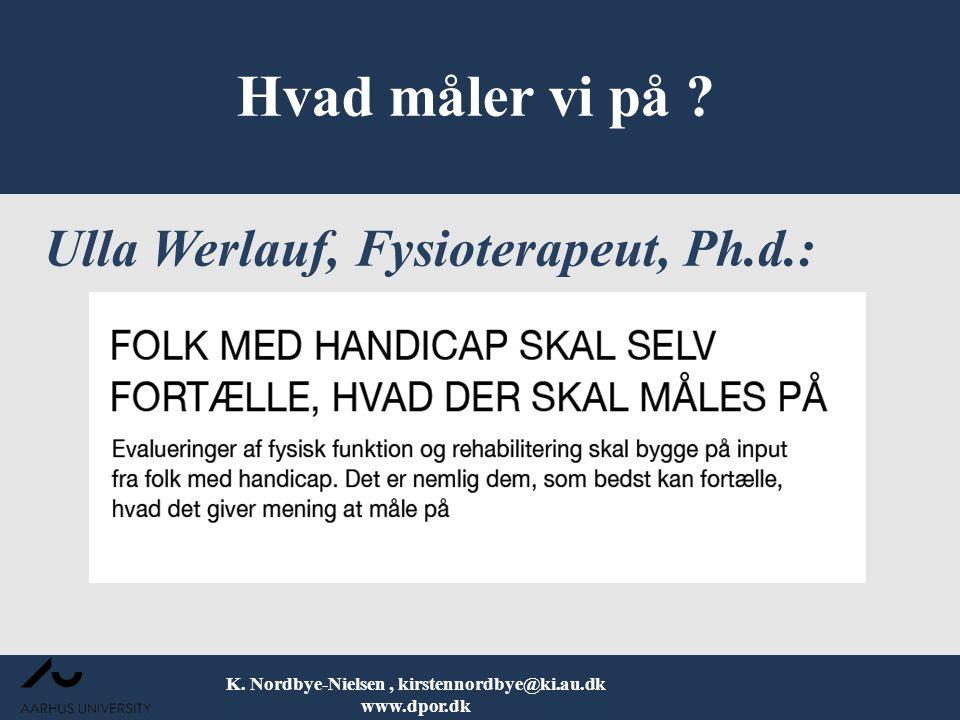 Ulla Werlauf, Fysioterapeut, Ph.d.: