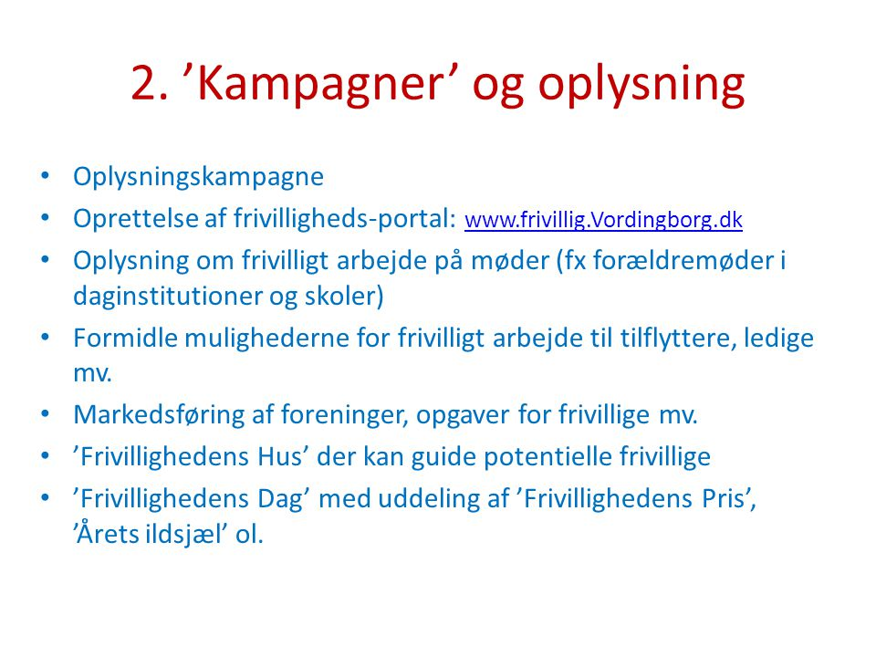 2. 'Kampagner' og oplysning