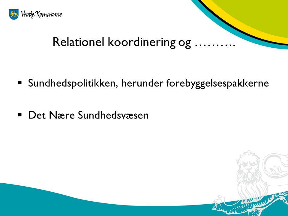 Relationel koordinering og ……….