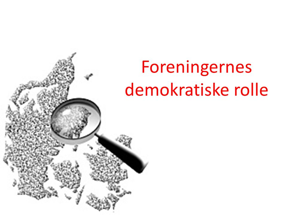 Foreningernes demokratiske rolle