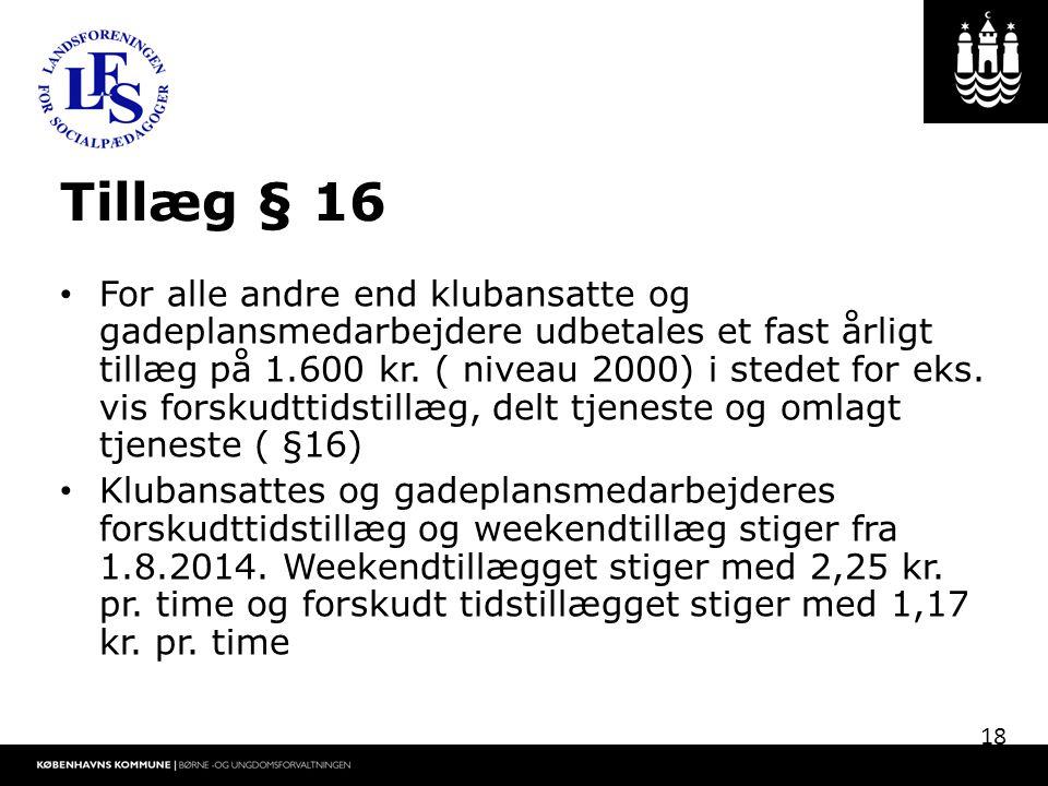 Tillæg § 16